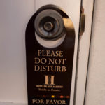 """A """"do not disturb sign"""" in he hotel San Agustin, Arequipa"""
